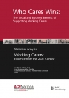 Who Cares Wins: The Social and Business Benefits of Supporting Working Carers